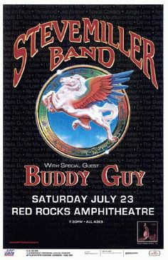 Concert poster for The Steve Miller Band and Buddy Guy at Red Rocks in Morrison, CO in 2011 . 11 x 17 inches Tour Posters, Band Posters, Music Posters, Classic Rock And Roll, Rock N Roll, Musica Salsa, Steve Miller Band, Red Rock Amphitheatre, Buddy Guy