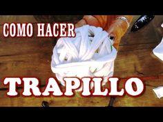 DIY COMO HACER TRAPILLO CON CAMISETA, FRANELA, REMERA - HOW TO MAKE TRAP...