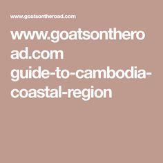 www.goatsontheroad.com guide-to-cambodia-coastal-region