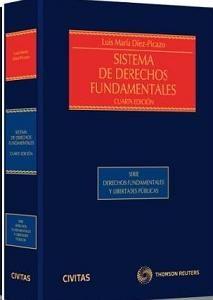 Díez-Picazo, Luis María. Sistema de derechos fundamentales. Civitas, 2013.