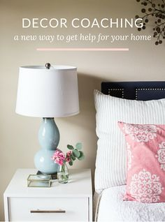 Are you tired of the guesswork and impulse buys? Decor coaching is  NEW way to get help for your home:)