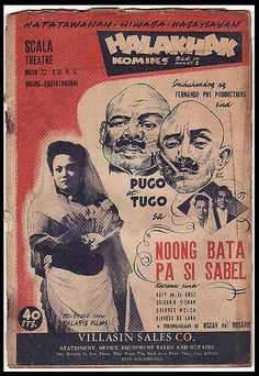 """An Ad For A Film My Grandpa (Oscar del Rosario) Directed """"Noong Bata Pa Si Sabel"""" My Grandfather Was A Director, Actor, Writer & Artist In The Philippines In The Philippines Culture, Manila Philippines, Vintage Comics, Vintage Ads, Philippine Holidays, Philippine Art, Filipino Culture, Filipiniana, Old Advertisements"""