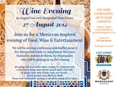 ATT Garden Route: Tonight, we are joining Café Gannet in holding a Moroccan inspired food and wine evening. Come and enjoy a delicious table buffet menu paired with 5 of our superb wines and the evening will be guided by our very own wine maker Andries de Klerk. Booking is essential.