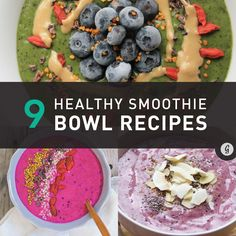 9 Healthy Smoothie Bowl Recipes