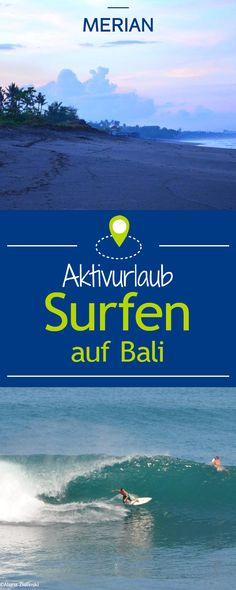 Kaum ein Flecken Erde eignet sich besser für einen unvergesslichen Surfurlaub als Bali, Die Insel der Götter: unberührte Natur, tobendes Leben - und perfekte Welle