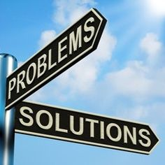 Do you focus on the problems, or are you seeking SOLUTIONS?