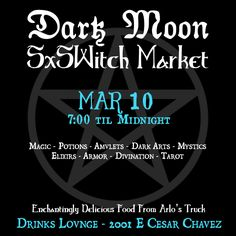 Dark Moon SXSWitch Market | Thursday, March 10, 2016 | 7pm-12am | Drinks Lounge: 2001 E. Cesar Chavez St., Austin, TX 78702 | Free with RSVP: http://2016.do512.com/witchdarkmoonmarket2016
