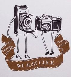 We just click. // Camera Love.