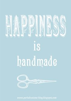 Happiness is handmade!