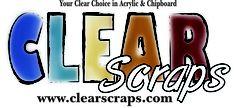Clear Scraps  www.clearscraps.com