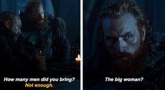 The big woman? | Tormund's priorities ❤️