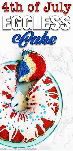 This melt-in-your-mouth, Red, White, and Blue Eggless Bundt Cake is what you need to celebrate the 4th of July! Easy to make and super delicious, this cake will be a BIG hit at your party. #recipe #cake #eggless #egg-free #easy #homemade #patriot #4thjuly via @mommyhomecookin Eggless Bundt Cake Recipe, Eggless Recipes, Cake Recipes, Apple Glaze, Red Cake, Blue Food Coloring, Cheap Meals, Egg Free, Tasty Dishes