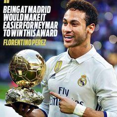 Neymar JR jugando por el Madrid le sería más fácil ganar el balón de oro. De acuerdo? Si/No?