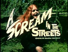 A Scream in the Streets directed by Eric Norden Tempest Storm, Irving Klaw, Weird Gif, Title Card, Movie Titles, Vintage Horror, Typography Fonts, Film Stills, Cool Fonts