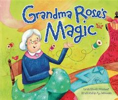 Grandma Rose's Magic (Shabbat) by Linda Elovitz Marshall. $7.95. Publisher: Kar-Ben Pub (March 2012). Publication: March 2012. Series - Shabbat. Every day Grandma Rose sews and every day she saves – for a set of beautiful dishes with pink and red roses and blue trim. And whenever she sews, something magical happens. A tale of generosity rewarded.                                                         Show more                               Show less