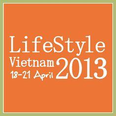 #LifeStylevn13 LifeStyle Vietnam @ Ambiente 2013