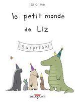 Le Petit Monde de Liz Tome 01
