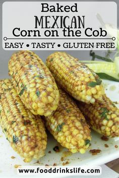 Baked Mexican Corn on the Cob • It's baked corn with a twist :)