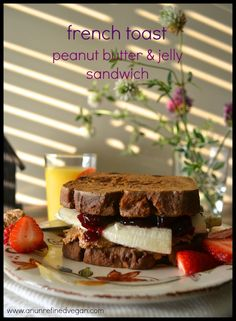 Vegan MoFo Day 2, 2013: French Toast Peanut Butter & Jelly Sandwiches from An Unrefined Vegan.