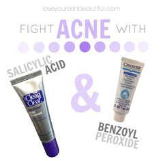Get Rid of Acne: Salicylic Acid vs. Benzoyl Peroxide