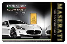 A Maserati on a Karatbars gold card - what a lovely idea for car dealers