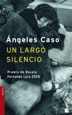 Un Largo silencio / Ángeles Caso