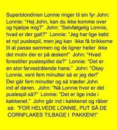 Blondinen Lonnie. Fun, Humor, Blondes, Hilarious
