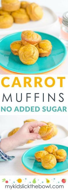 Carrot muffins for kids an easy healthy recipe with no added sugar also perfect for baby led weaning #muffins #babyledweaning