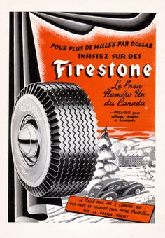 Firestone tires ad from Old Advertisements, Retro Advertising, Retro Ads, Vintage Ads, Vintage Signs, Firestone Tires, Old Pub, Motorcycle Shop, Vintage Drawing