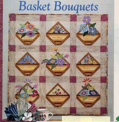Basket Bouquets Quilt Pattern Pieced/Paper Pieced/Applique QS