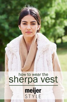 It's the faux fur of the season, and we show you how to style it. Check out our easy style tips for the unbelievably soft sherpa vest at Meijerstyle.com. #MeijerStyle