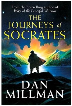 The Journeys of Socrates, third Peaceful Warrior novel, by Dan Millman I Love Books, Great Books, Books To Read, My Books, Dan Millman, Socrates, Book Nooks, Play, Book Nerd