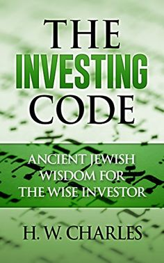 #Investing #Book: The Investing Code: Ancient Jewish Wisdom For The Wise Investor https://www.amazon.com/Investing-Code-Ancient-Jewish-Investor-ebook/dp/B01GAFBS68%3FSubscriptionId%3DAKIAI72JTXNWG65ZO7SQ%26tag%3Dfnnc-20%26linkCode%3Dxm2%26camp%3D2025%26creative%3D165953%26creativeASIN%3DB01GAFBS68