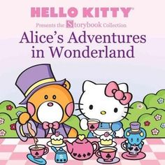977c51a67 Alice's Adventures in Wonderland (Paperback) | Overstock.com Shopping - The  Best Deals on Fables/Fairy Tales. Hello Kitty ImagesHello Kitty ItemsSanrio  ...