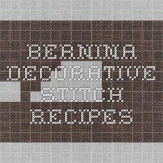 Bernina decorative stitch recipes