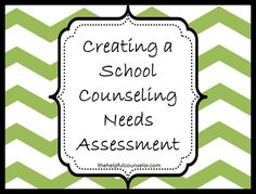 Conducting a school counseling needs assessment is an imperative step in running a successful counseling program. I have written about how counselors should conduct a needs assessment at the beginning of the school year and I have also written about … Continue reading →