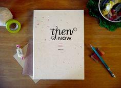 Then & Now: A Manifesto