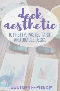 deck aesthetic: my 10 favorite pretty, pastel tarot decks