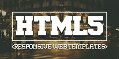 16 New Responsive HTML5 Web Templates #html5templates #psdtemplates #responsivedesign #webtemplates