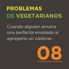Problemas de veg(etari)anos Go Veggie, Why Vegan, Vegan Humor, Vegetarian Lifestyle, One Life, Timeline Photos, Vegan Life, Going Vegan, Ads