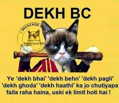 Best Dekh Bhai Jokes.. Top Dekh Bhai Jokes..Dekh Bhai -  Dekh BC Ye Dekh Bhai, Dekh Behn, Dekh Pagli Dekh Ghoda, Dekh Hathi ka jo Chutiyapa faila raha hai uski ek Limit hoti hai..