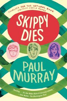 Skippy Dies, Paul Murray