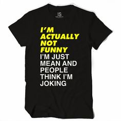 I'm Not Funny Women's T Shirt