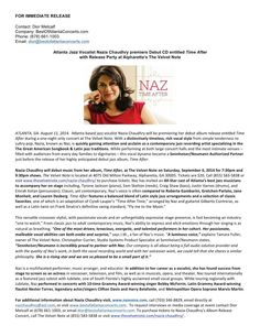 ATLANTA, GA. August 11, 2014.  Atlanta-based jazz vocalist Nazia Chaudhry will premiere her debut album release, Time After,  during a one-night only concert at The Velvet Note. With a distinctively timeless, rich vocal style from simple tenderness to sultry pop, This rising star became a Sennheiser/Neumann Authorized Partner and is quickly gaining attention & acclaim as a contemporary jazz recording artist specializing in the The Great American Songbook & Latin jazz traditions…