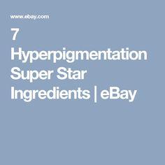 7 Hyperpigmentation Super Star Ingredients | eBay