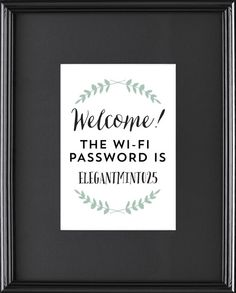 Welcome The Wi-Fi Password is... by @SayEverything on Etsy