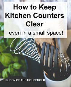 4 Tips for Clear Kitchen Counters even in a small space!