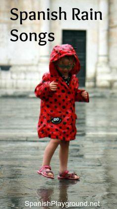 Spanish songs for kids: Children´s songs in Spanish about rain. #Spanishkidssongs #Spanishchildrensongs http://spanishplayground.net/spanish-rain-songs-kids/