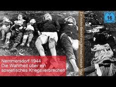 (8) Nemmersdorf 1944 - Die Wahrheit über ein sowjetisches Kriegsverbrechen - YouTube