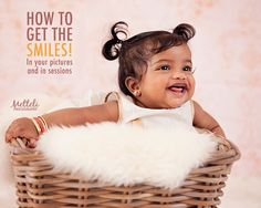 Happy, laughing, photos are what every parent wants. Here are some tips to get your toddlers smiling.